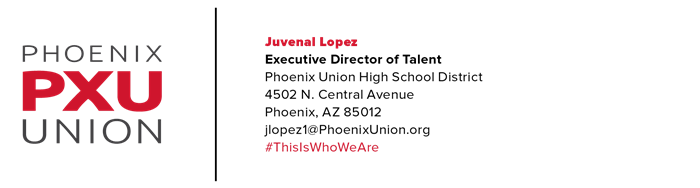 Juvenal Lopez | Director of Talent | jlopez1@phoenixunion.org